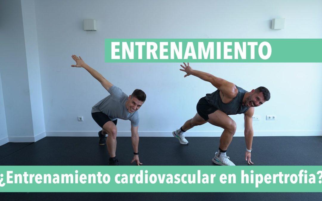 entrenamiento cardiovascular e hipertrofia