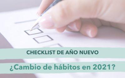 ¿Buscas un cambio de hábitos este 2021? Usa este checklist