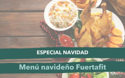 ESPECIAL NAVIDAD: el menú navideño y saludable que buscabas