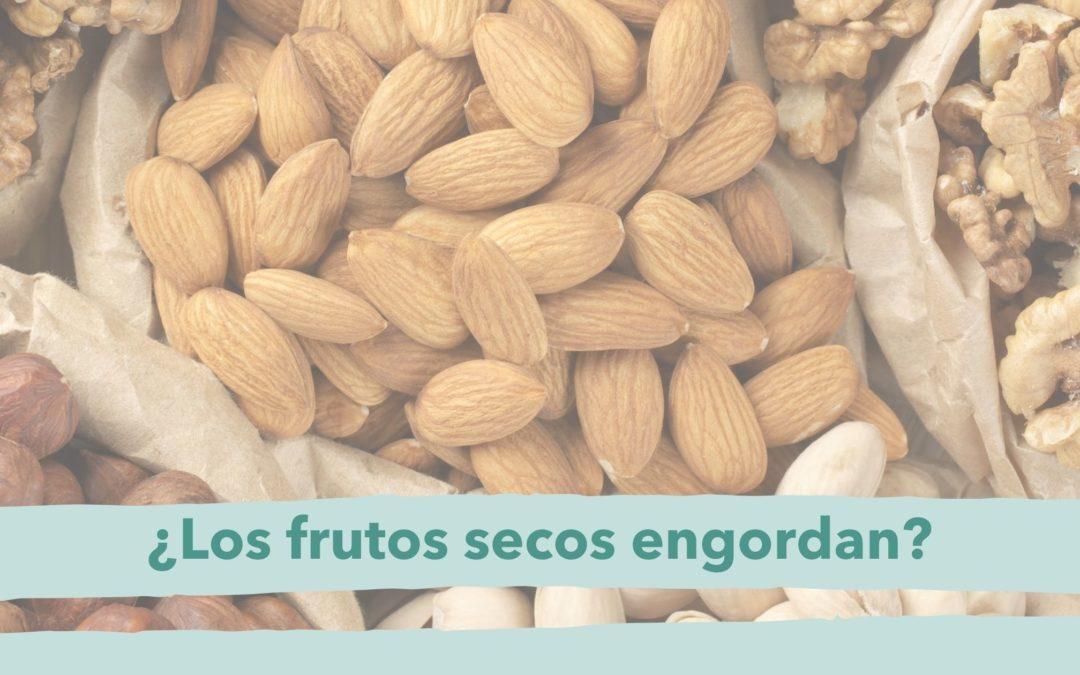 engordan los frutos secos fuertafit